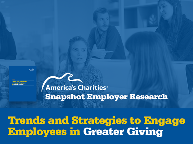 Snapshot Employer Research - Trends and Strategies to Engage Employees in Greater Giving