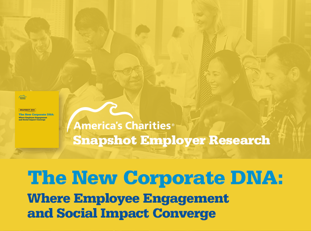 Snapshot Employer Research - The New Corporate DNA: Where Employee Engagement and Social Impact Converge
