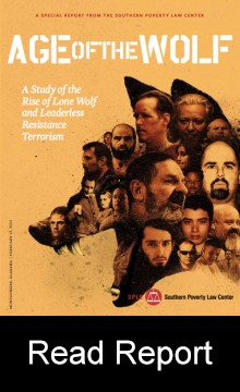 Age of the Wolf: A Study of the Rise of Lone Wolf and Leadership Resistance Terrorism; by SPLC