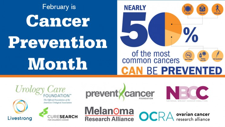 February is Cancer Prevention Month