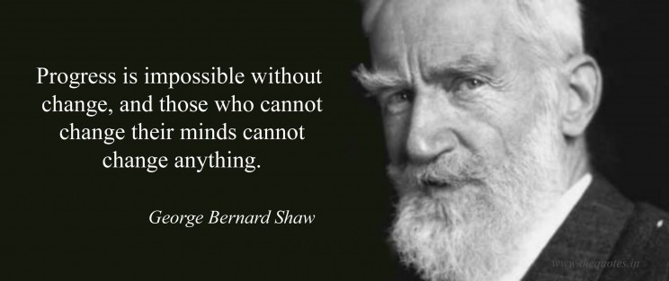 George Bernhard Shaw Quote