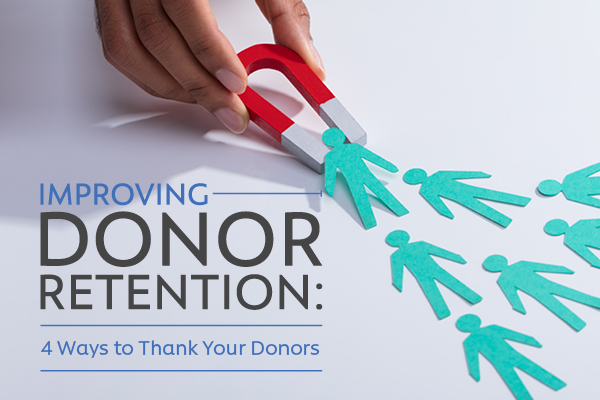 GivingMail_America's Charities_Improving Donor Retention: 4 Ways to Thank Your Donors
