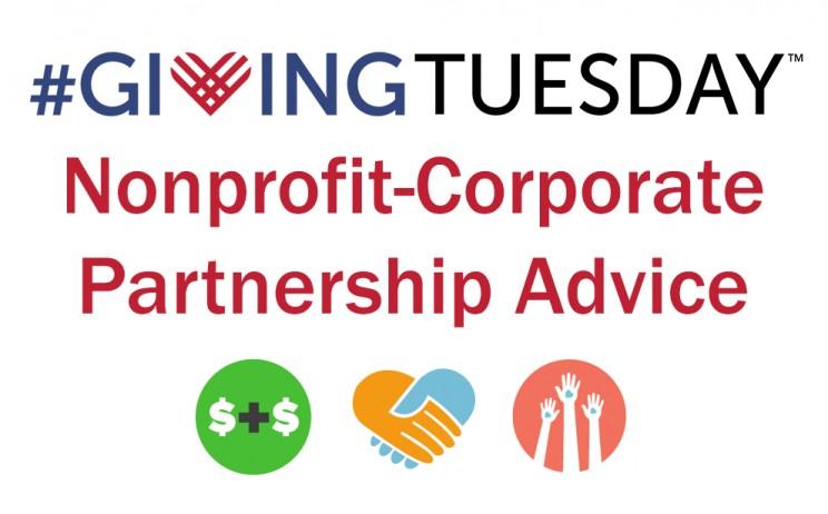 Giving Tuesday Nonprofit Corporate Partnership Advice