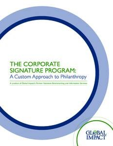 http://www.csrwire.com/press_releases/37316-Today-s-Corporate-Philanthropy-Demands-Focus-Impact-Global-Impact-Releases-New-Study