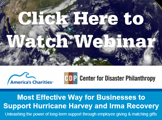 Webinar Recording: Hurricane Harvey and Irma Long Term Support Employee Giving Matching Gifts