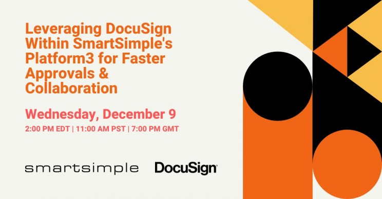 Virtual Discussion: Integrating DocuSign with SmartSimple for Faster Approvals & Collaboration