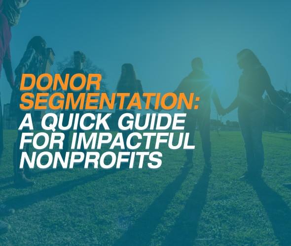 Salsa-America's Charities-Donor Segmentation: A Quick Guide for Impactful Nonprofits-Feature