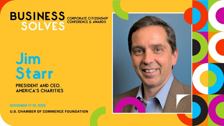 Register to hear Jim Starr speak at the US Chamber Foundation's Business Solves Corporate Citizenship Conference