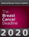 National Breast cancer Coalition Breast Cancer Deadline 2020