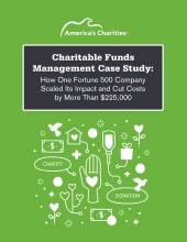 Charitable Funds Management Case Study: How One Fortune 500 Company  Scaled Its Impact and Cut Costs by More Than $225,000